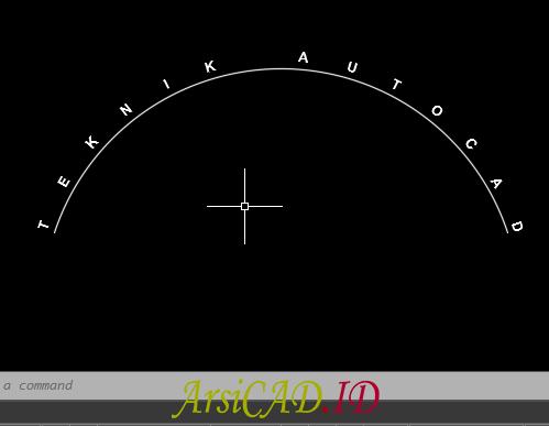 Langkah 4 Membuat Teks Melengkung Di AutoCAD Mengikuti Objek