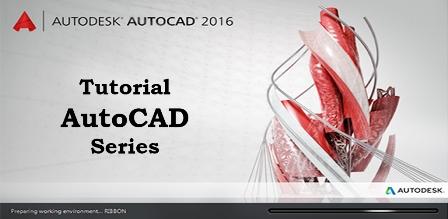 Belajar Tutorial AutoCAD Terbaru bahasa Indonesia