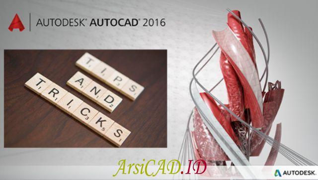 Tips Dan Trik AutoCAD