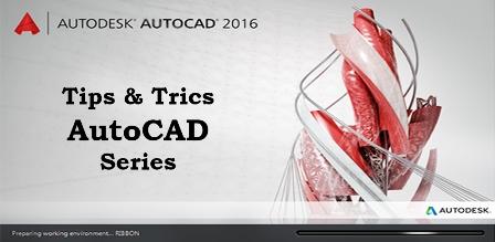 Belajar Tips AutoCAD Untuk Pemula